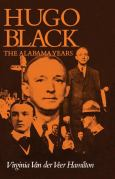 Hugo Black:The Alabama Years