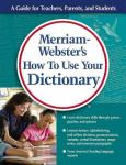 How To Use Your Dictionary