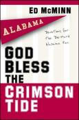 God Bless The Crimson Tide:Devotionals For The Die Hard Alabama Fan