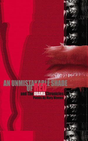 An Unmistakable Shade Of Red, And The Obama Chronicles:Poems (SKU 1258817648)