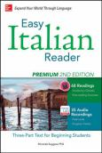 Easy Italian Reader, Premium:A Three-Part Text For Beginning Students
