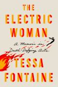 The Electric Woman:A Memoir In Death-Defying Acts