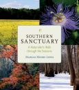 Southern Sanctuary:A Naturalists Walk Through The Seasons