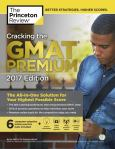Cracking The Gmat Premium Edition With 6 Computer-Adaptive Practice Tests 2017