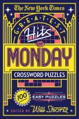 The New York Times Greatest Hits Of Monday Crossword Puzzles:100 Easy Puzzles