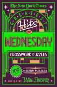 The New York Times Greatest Hits Of Wednesday Crossword Puzzles:100 Medium Puzzl
