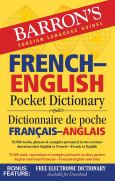 Barrons French-English Pocket Dictionary:70,000 Words, Phrases And Examples Pres