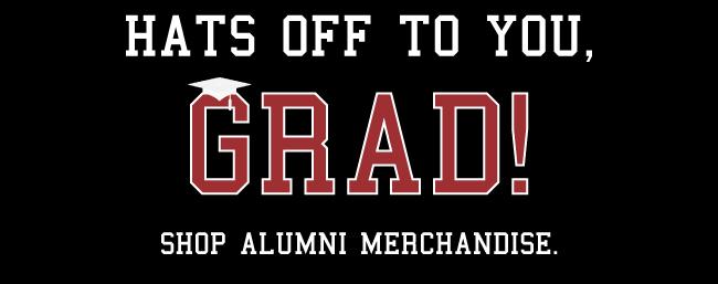 Hats off to you, Grad!  Shop Alumni merchandise here.