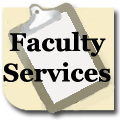 Click here for Faculty Services