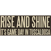 Rise And Shine It's Game Day In Tuscaloosa