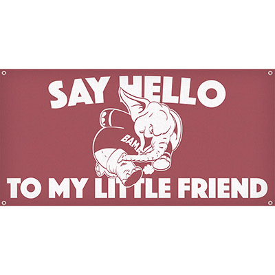 tailgate apthome banner tackling elephant say hello to my little friend