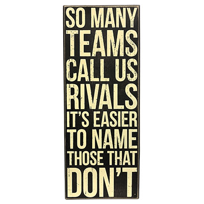 So Many Teams Call Us Rivals, It's Easier To Name Those That Don't