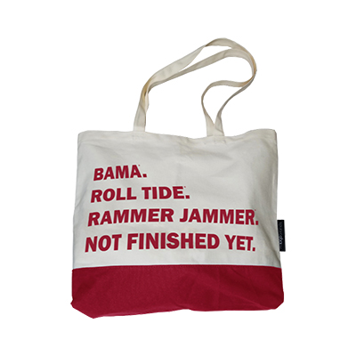 Alabama Not Finished Yet Tote