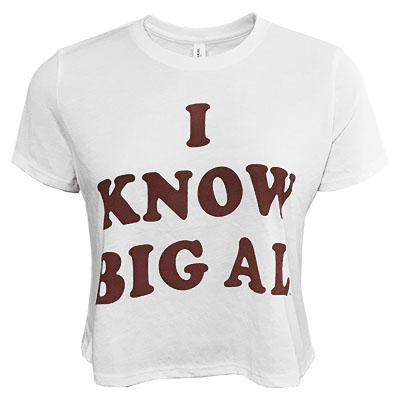 I Know Big Al Crop Top