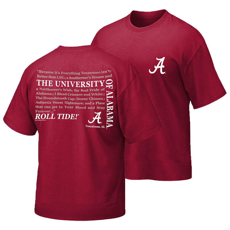 The University Of Alabama Because It's Everything T-Shirt (SKU 13333751102)
