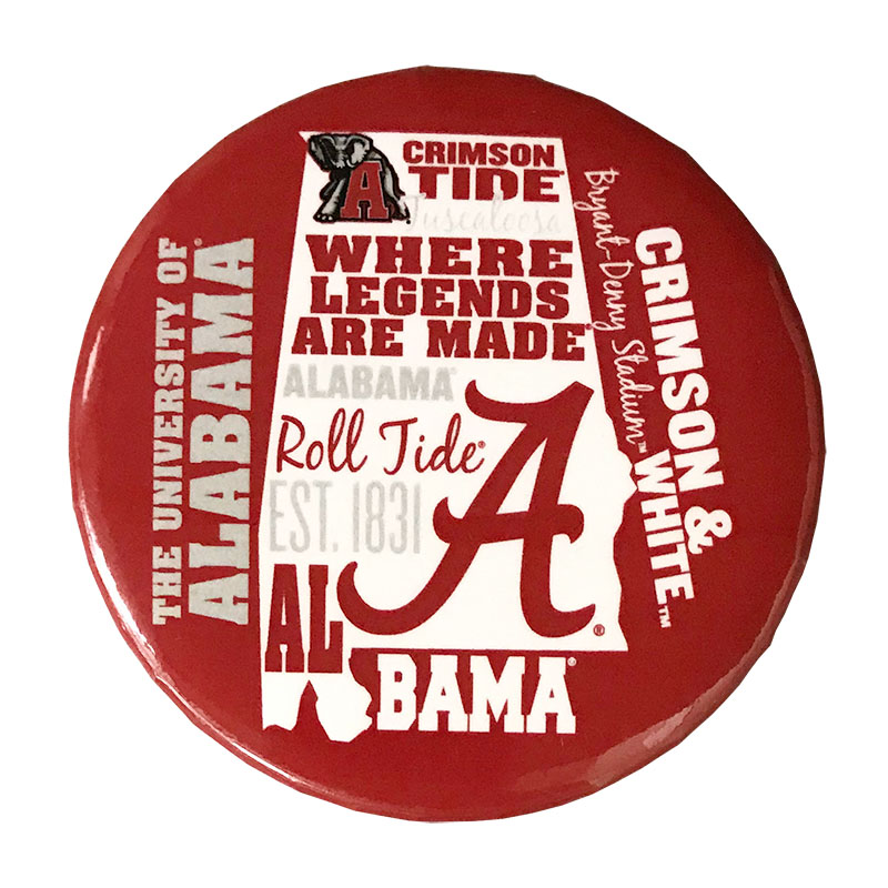 Alabama Where Legends Are Made Word Button (SKU 13349721120)