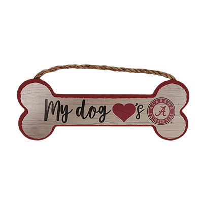 Alabama My Dog Loves Bama Wood Sign