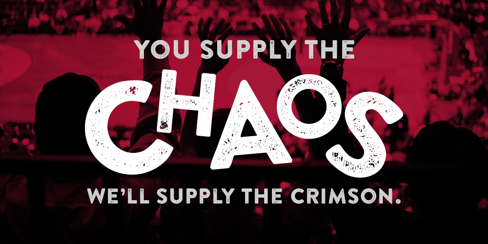 You Supply the Chaos, We Supply the Crimson